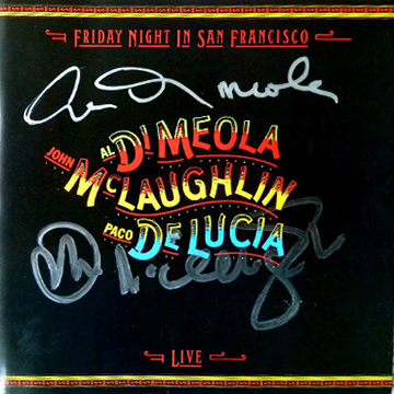 myRockworld memorabilia : Al Di Meola, John Mclaughlin, Paco de lucia - Album Friday Night in San Francisco, 1981 /signed by Al Di Meola and John McLaughlin/